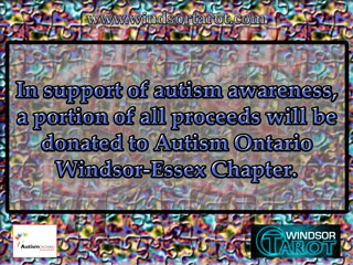 In support of autism awarenenss, a portion of all proceeds will be donated to Autism Ontario Windsor-Essex Chapter.